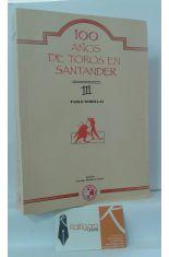 100 AÑOS DE TOROS EN SANTANDER 3