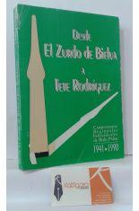DESDE EL ZURDO DE BIELVA A TETE RODRÍGUEZ. CAMPEONATOS REGIONALES INDIVIDUALES DE BOLO PALMA 1941-1990