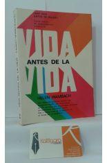 VIDA ANTES DE LA VIDA ¿HAY VIDA ANTES DE NACER?