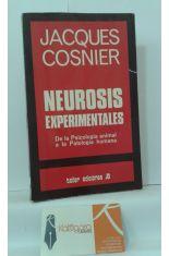 NEUROSIS EXPERIMENTALES. DE LA PSICOLOGÍA ANIMAL A LA PATOLOGÍA HUMANA