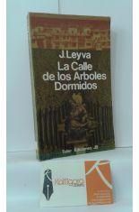 LA CALLE DE LOS ÁRBOLES DORMIDOS