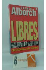 LIBRES. CIUDADANAS DEL MUNDO