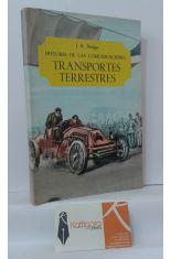 HISTORIA DE LAS COMUNICACIONES. TRANSPORTES TERRESTRES
