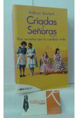 CRIADAS Y SEÑORAS, HAY SECRETOS QUE LO CAMBIAN TODO