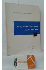 CRUJIR DE HUESOS QUEBRADOS