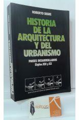 HISTORIA DE LA ARQUITECTURA Y EL URBANISMO. PAÍSES DESARROLLADOS, SIGLOS XIX Y XX