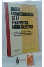 BASES FARMACOLÓGICAS DE LA TERAPÉUTICA MEDICAMENTOSA