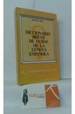 DICCIONARIO BREVE DE DUDAS DE LA LENGUA ESPAÑOLA