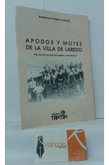 APODOS Y MOTES DE LA VILLA DE LAREDO. MÁS DE MIL APODOS RECOGIDOS Y ESTUDIADOS