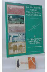 LA SOCIEDAD RURAL TRADICIONAL, CANTABRIA. 2, LA ORGANIZACIÓN TRADICIONAL DEL ESPACIO RURAL