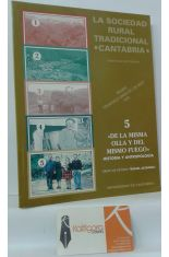 LA SOCIEDAD RURAL TRADICIONAL, CANTABRIA. 5, DE LA MISMA OLLA Y DEL MISMO FUEGO