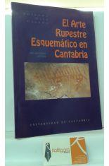 EL ARTE RUPESTRE ESQUEMÁTICO EN CANTABRIA, UNA REVISIÓN CRÍTICA