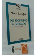 DEL SOCIALISMO AL MERCADO. LA DIFÍCIL TRANSICIÓN ECONÓMICA DE LA EUROPA DEL ESTE