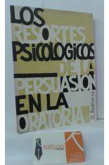 LOS RESORTES PSICOLÓGICOS DE LA PERSUASIÓN EN LA ORATORIA
