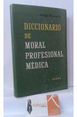 DICCIONARIO DE MORAL PROFESIONAL MÉDICA