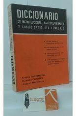 DICCIONARIO DE INCORRECCIONES, PARTICULARIDADES Y CURIOSIDADES DEL LENGUAJE