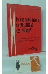 LO QUE USTED INVIERTE EN PUBLICIDAD ¿ES RENTABLE? GUÍA PRÁCTICA SOBRE LAEFICACIA Y LA RENTABILIDAD PUBLICITARIA EN ESPAÑA