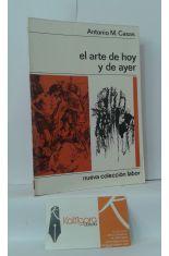 EL ARTE DE HOY Y DE AYER