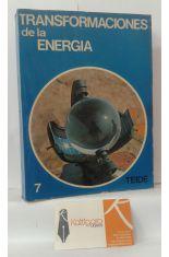 TRANSFORMACIONES DE LA ENERGÍA. TEMAS DE NATURALEZA 7º