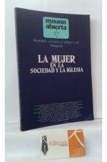 LA MUJER EN LA SOCIEDAD Y LA IGLESIA. REVISTA MISIÓN ABIERTA VOLUMEN 73