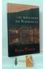 LAS MÁSCARAS DE FLORENCIA