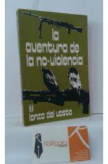 LA AVENTURA DE LA NO-VIOLENCIA