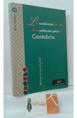 LAS CONDICIONES DE VIDA DE LA POBLACIÓN POBRE DE CANTABRIA (CON ANEXO LA POBREZA EN CANTABRIA)