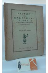 CRÓNICA DEL HALCONERO DE JUAN II, PEDRO CARRILLO DE HUETE. (HASTA AHORA INÉDITA)