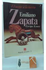 EL AMOR A LA TIERRA, EMILIANO ZAPATA