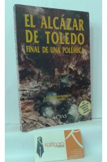 EL ALCÁZAR DE TOLEDO, FINAL DE UNA POLÉMICA