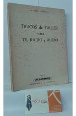 TRUCOS DE TALLER PARA TV, RADIO Y AUDIO