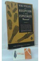 VÁLVULAS DE RECEPCIÓN Y TIPOS ESPECIALES. MANUAL. TOMO 2