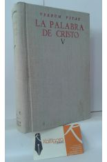 LA PALABRA DE CRISTO V. REPERTORIO ORGÁNICO DE TEXTOS PARA EL ESTUDIO DE LAS HOMILÍAS DOMINICALES Y FESTIVAS