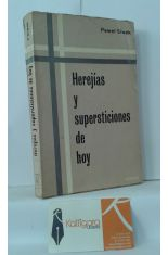 HEREJÍAS Y SUPERSTICIONES DE HOY