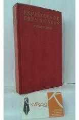 ESPAÑOLES DE TRES MUNDOS. VIEJO MUNDO, NUEVO MUNDO, OTRO MUNDO (CARICATURA LÍRICA 1914-1940)