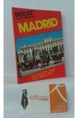 MADRID. GUÍA TURÍSTICA. EXCURSIONES A TOLEDO, SEGOVIA, ÁVILA, EL ESCORIAL