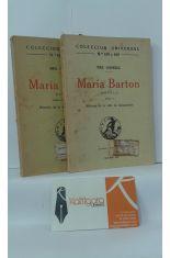 MARÍA BARTON. HISTORIA DE LA VIDA DE MÁNCHESTER (2 TOMOS)