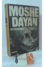 MOSHE DAYAN, HISTORIA DE MI VIDA. AUTOBIOGRAFÍA