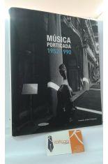 MÚSICA PORTICADA 1952-1990