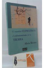 EL CAMBIO CLIMÁTICO: EL CALENTAMIENTO DE LA TIERRA