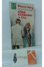 CINE, CIANURO Y CÍA