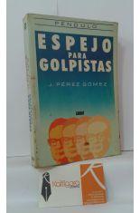 ESPEJO PARA GOLPISTAS