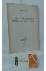 EL MUNDO AMERICANO DE BERNAL DÍAZ DEL CASTILLO