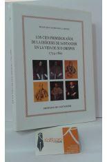 LOS CIEN PRIMEROS AÑOS DE LA DIÓCESIS DE SANTANDER EN LA VIDA DE SUS OBISPOS. 1754-1860
