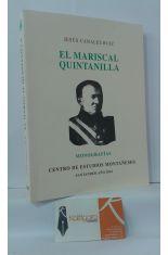 EL MARISCAL QUINTANILLA. UN CÁNTABRO, ÚLTIMO DEFENSOR DE ESPAÑA EN AMÉRICA DEL SUR