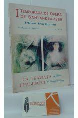 I TEMPORADA DE ÓPERA DE SANTANDER 1980. PLAZA PORTICADA. LA TRAVIATA - I PAGLIACCI