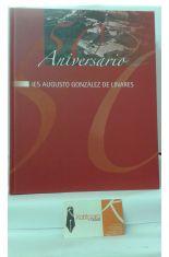 50 ANIVERSARIO DEL IES AUGUSTO GONZÁLEZ DE LINARES