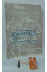 SANTANDER, REFERENCIAS HISTÓRICO-CONMEMORATIVAS