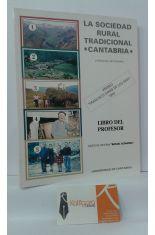 LA SOCIEDAD RURAL TRADICIONAL, CANTABRIA. LIBRO DEL PROFESOR, ENSEÑANZA SECUNDARIA