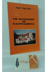 LOS BALNEARIOS DE CANTABRIA
